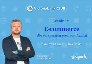 Un nou eveniment marca Victoriabank. Webinar: E-commerce din perspectiva post-pandemică