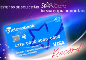 Более 100 карт STAR запросили всего за 2 часа после запуска промо-акции «Звездопад с картой STAR Card от Victoriabank»