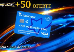 Поспешите, пока не разобрали! Еще 50 карточек STAR Card  от Victoriabank участвуют в акции «Звездопад со STAR Card»
