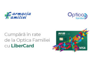 Покупайте оптику в рассрочку в Optica Familiei с картой LiberCard!