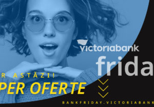 START Victoriabank Friday. Cele mai tari oferte de shopping bancar online