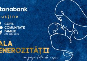 Gala Generozității 2020 – donează pentru o cauză nobilă împreună cu Victoriabank