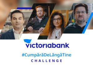 Cumpără de lângă tine challenge, inițiativă lansată de Victoriabank pentru susținerea antreprenorilor din Moldova