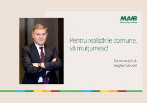 Președintele MAIB, Serghei Cebotari, își încheie activitatea