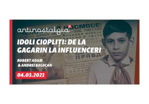 От Гагарина до инфлуенсеров: кто был кумиром вчера, а кто — сегодня? Дискуссия «Антиностальгия» на «Europa Liberă»