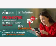 Promoție la transferuri Ria Money Transfer: Obține CASHBACK 50 lei pentru transferuri primite și expediate la FinComBank!