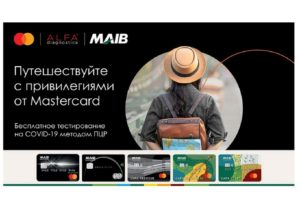 Путешествуй с привилегиями благодаря MAIB и Mastercard