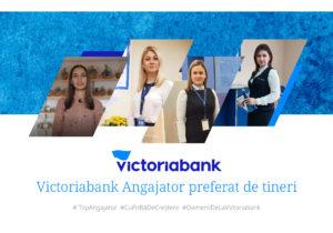 Victoriabank, în topul celor mai buni angajatori, consideră absolvenții din acest an