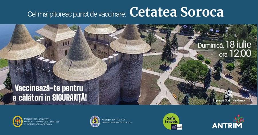 Cetatea Soroca va găzdui un punct de vaccinare împotriva COVID-19