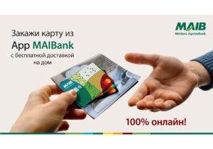 MAIB бесплатно доставляет на дом новые карты