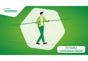 Un credit responsabil înseamnă ECHILIBRU, pentru evitarea supraîndatorării